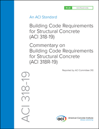 ACI 318-19 Standard: Building code requirements for structural concrete