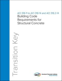 318 14 building code requirements for structural concrete and transition key 318 11 to 318 14 and 3182 14 fandeluxe Images