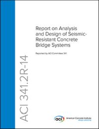 341 2R-14 Analysis and Design of Seismic-Resistant Concrete