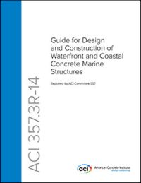 357 3R-14 Guide for Design and Construction of Waterfront and