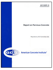 522R-10 Report on Pervious Concrete (Reapproved 2011)