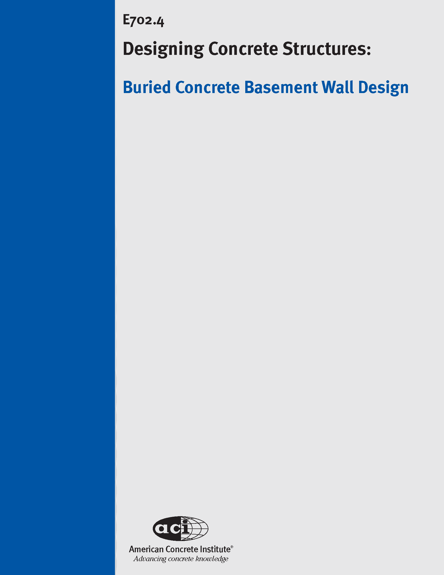 On Demand Course Design Example Buried Concrete Basement Wall